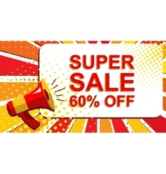 Megaphone with SUPER SALE 60 PERCENT OFF vector image
