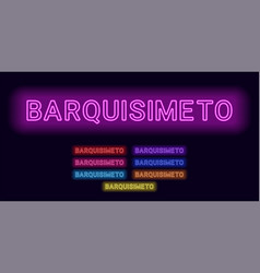 Neon name of barquisimeto city vector