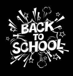 Back to school black and white comic retro vector
