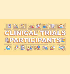 clinical trial participants word concepts banner vector image