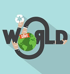 Save World Typography Design vector