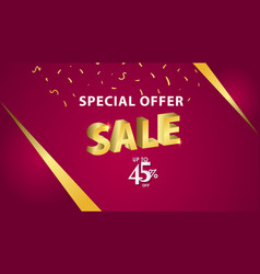 Special offer sale up to 45 off template design vector