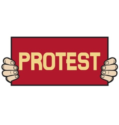 hand held a banner-protest vector image vector image