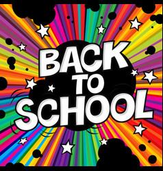 back to school poster comic retro alphabet vector image vector image