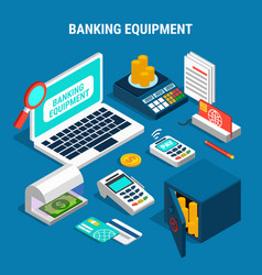banking equipment isometric composition vector image