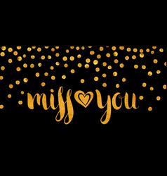 Gold textured inscription miss you vector