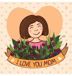 Greeting card i love you mom vector