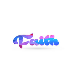 Faith pink blue color word text logo icon vector