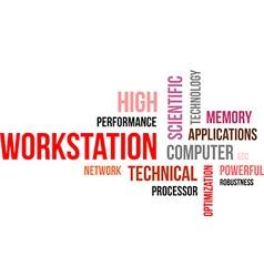 Word cloud workstation vector