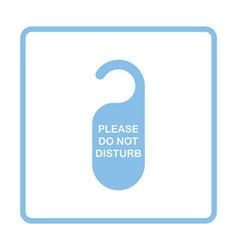 Dont disturb tag icon vector image