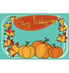 Happy thanksgiving autumn pumpkin greeting vector image