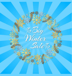 big winter sale inscription in frame of snowflakes vector image