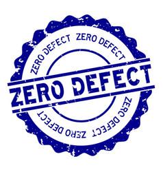 Grunge blue zero defect word round rubber seal vector