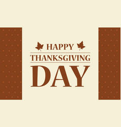 Happpy thanksgiving day background flat vector