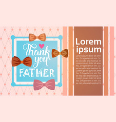 Happy father day family holiday greeting card vector