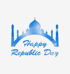 happy republic day of india taj mahal isolated on vector image