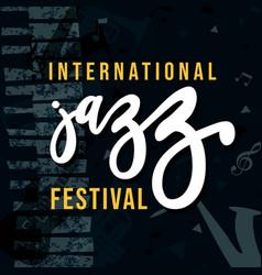 International jazz music festival retro grunge vector