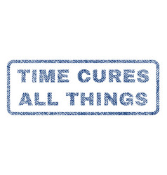 Time cures all things textile stamp vector