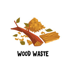 Flat design of wood waste dry brunch of vector
