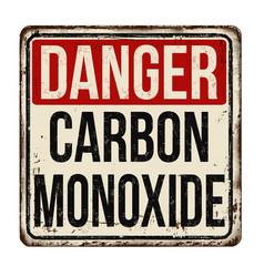 Danger carbon monoxide vintage rusty metal sign vector
