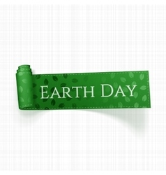 Earth Day Text on realistic curved green Ribbon vector