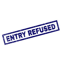 rectangle scratched entry refused stamp vector image