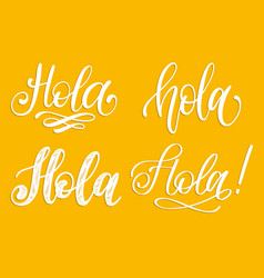 set handwritten phrase hello in spanish vector image