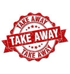 take away stamp sign seal vector image
