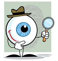 Detective Eyeball Holding A Magnifying Glass vector image vector image