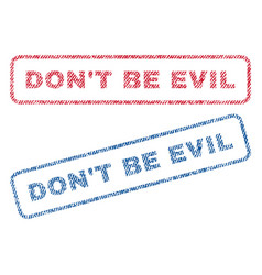 don t be evil textile stamps vector image vector image