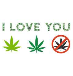 I love you text mosaic of cannabis vector