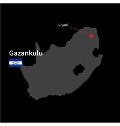 Detailed map of Gazankulu and capital city Giyani vector image vector image