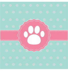 Pink ribbon and label with paw print Card vector image vector image