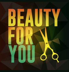 beauty for you vector image vector image