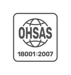 ohsah 18001 2007 certified symbol ohsah 18001 vector image