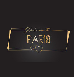 paris welcome to golden text neon lettering vector image
