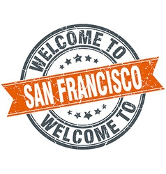 Welcome to San Francisco orange round ribbon stamp vector