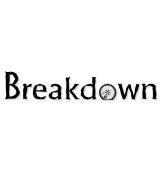 Breakdown vector