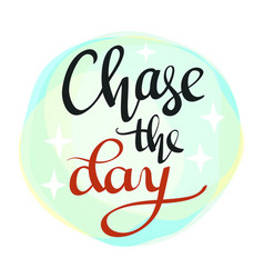 Chase the day vector