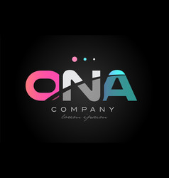 ona o n a three letter logo icon design vector image
