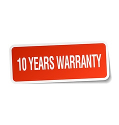10 years warranty red square sticker isolated on vector