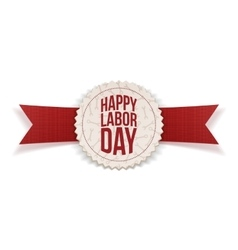 Happy Labor Day Text on realistic Emblem vector image