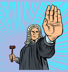 Judge with a hammer stop gesture vector