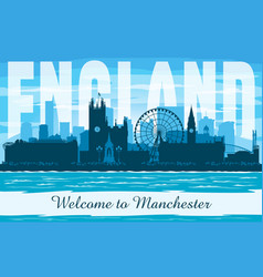 manchester united kingdom city skyline silhouette vector image