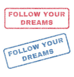 follow your dreams textile stamps vector image vector image