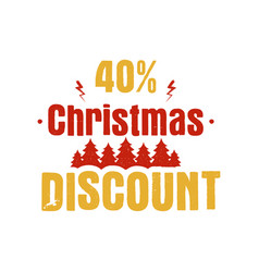 christmas discount typography overlay with trees vector image