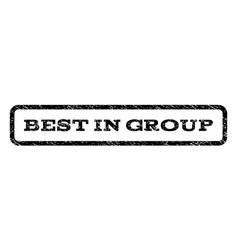 Best in group watermark stamp vector