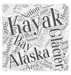 Alaska Kayaking Destinations Offer Something for vector image