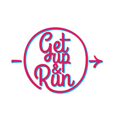 get up and run set of running marathon badge vector image vector image