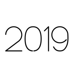 2019 new year number of black lines on white vector image